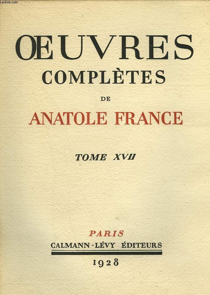 OEUVRES COMPLETES ILLUSTREES DE ANATOLE FRANCE. TOME 17 : RABELAIS SUIVI DE AUGUSTE COMTE SUIVI DE PIERRE LAFFITTE.