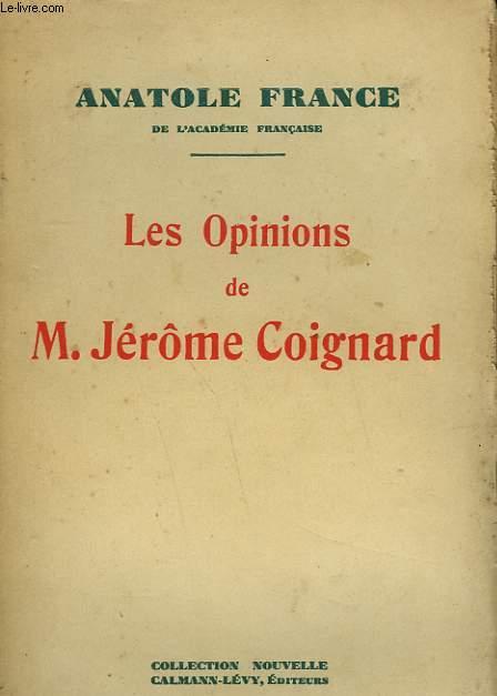 LES OPINIONS DE M. JEROME COIGNARD.