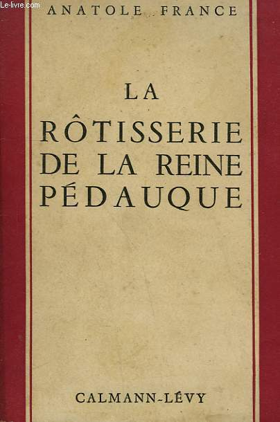 LA ROTISSERIE DE LA REINE PEDAUQUE.