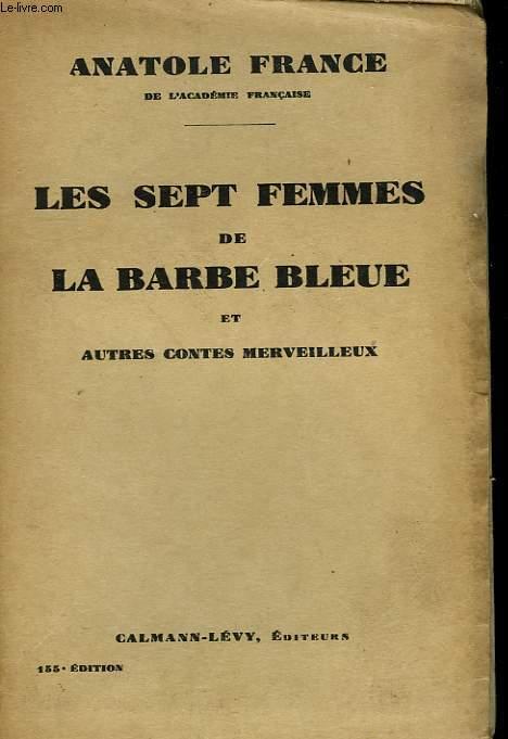 LES SEPTS FEMMES DE LA BARBE BLEUE ET AUTRES CONTES MERVEILLEUX.
