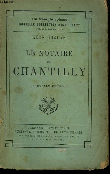 LE NOTAIRE DE CHANTILLY.