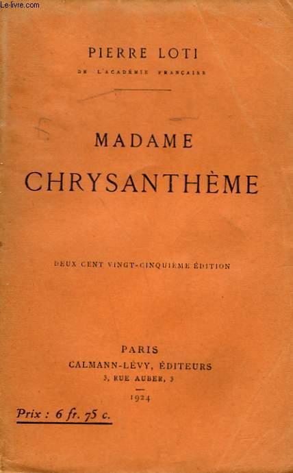MADAME CHRYSANTHEME.