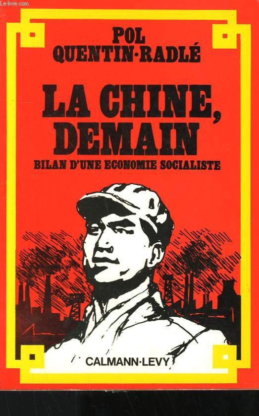 LA CHINE, DEMAIN.