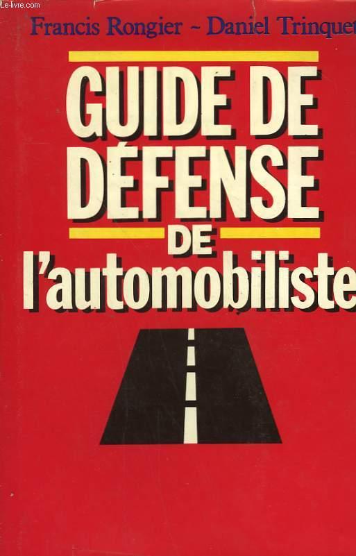 GUIDE DE DEFENSE DE L'AUTOMOBILISTE.