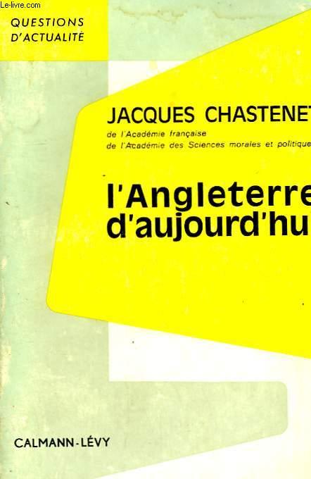 L'ANGLETERRE D'AUJOURD'HUI.
