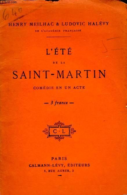L'ETE DE LA SAINT - MARTIN.