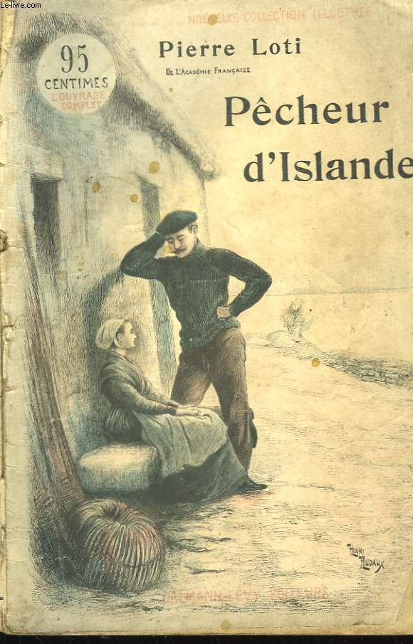 PECHEUR D'ISLANDE. NOUVELLE COLLECTION ILLUSTREE N° 1.