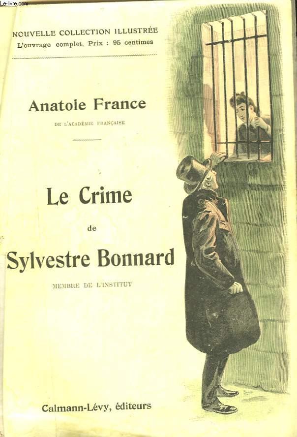 LE CRIME DE SYLVESTRE BONNARD.  NOUVELLE COLLECTION ILLUSTREE N° 2.