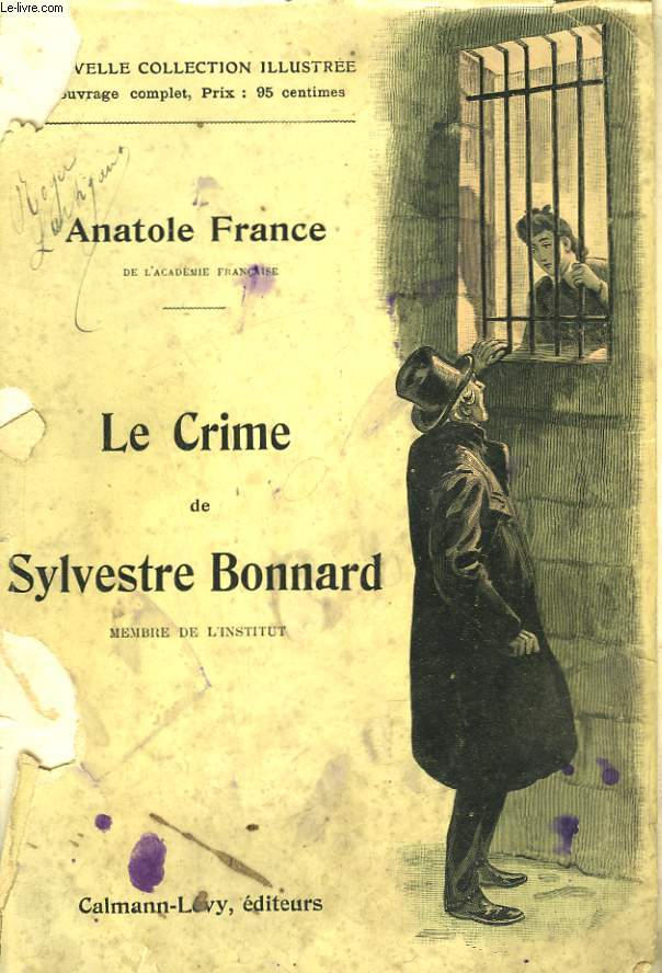 LE CRIME DE SYLVESTRE BONNARD.  NOUVELLE COLLECTION ILLUSTREE N° 2.