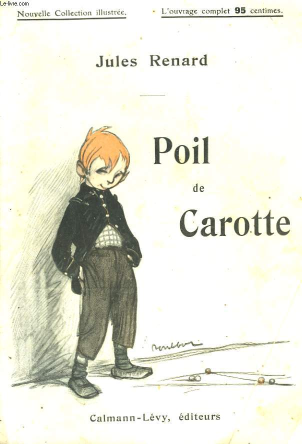 POIL DE CAROTTE. NOUVELLE COLLECTION ILLUSTREE N° 5.