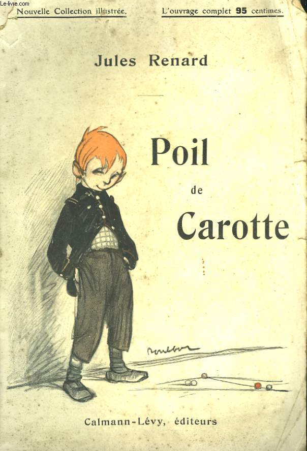 POIL DE CAROTTE. NOUVELLE COLLECTION ILLUSTREE N° 5.