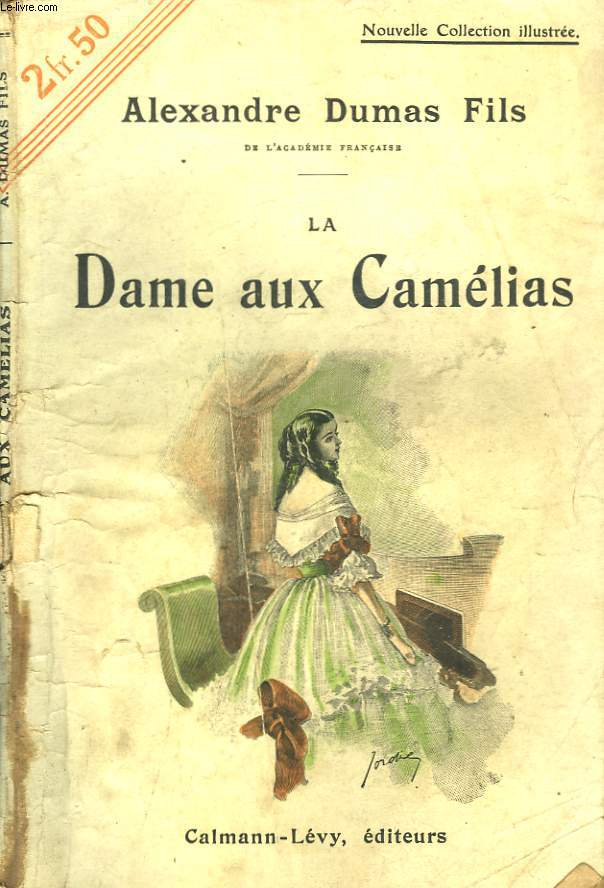 LA DAME AUX CAMELIAS. NOUVELLE COLLECTION ILLUSTREE N° 7.