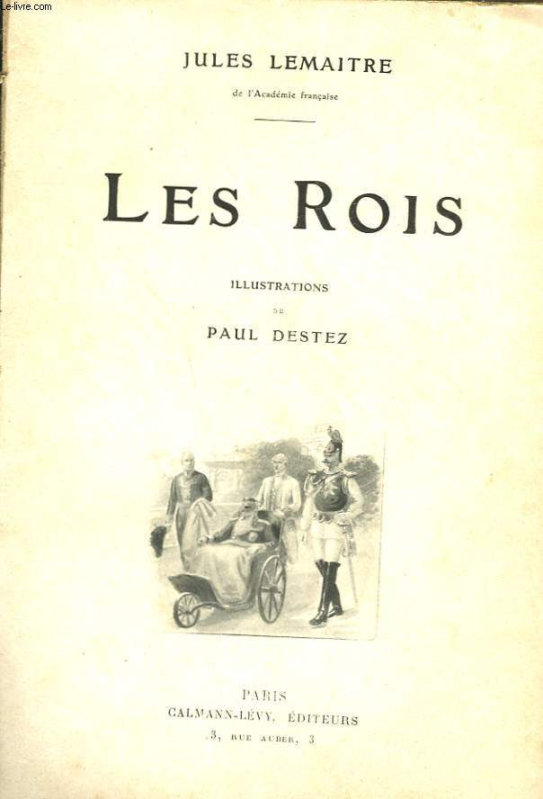 LES ROIS. NOUVELLE COLLECTION ILLUSTREE N°10.
