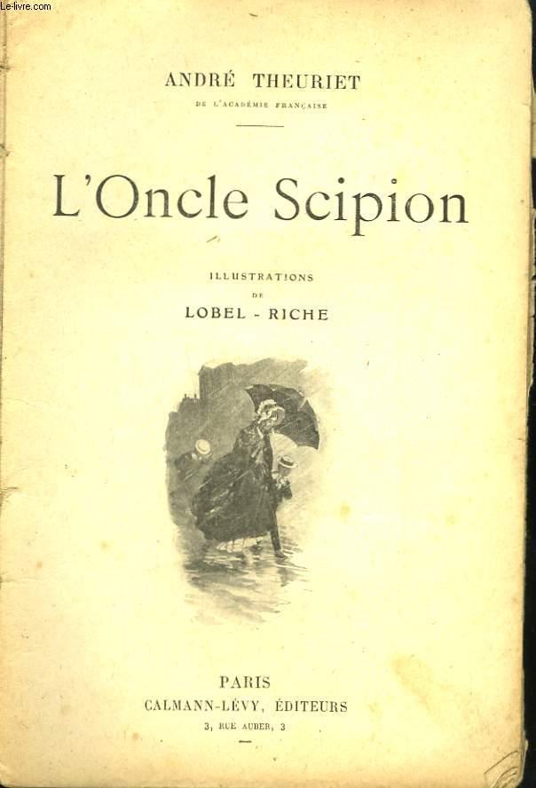 L'ONCLE SCIPION. NOUVELLE COLLECTION ILLUSTREE N°11.