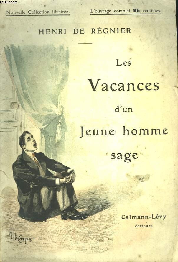 LES VACANCES D'UN JEUNE HOMME SAGE. NOUVELLE COLLECTION ILLUSTREE N° 17.