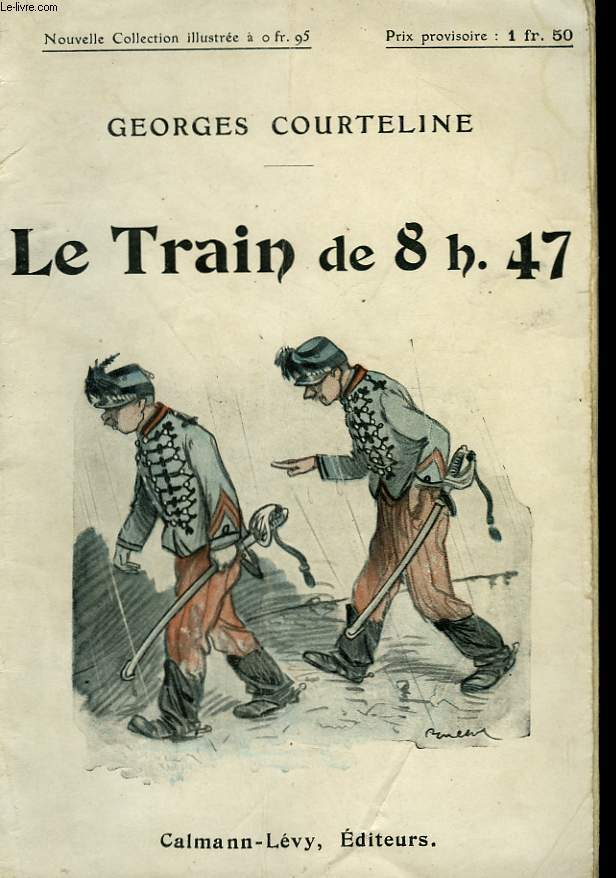 LE TRAIN DE 8H. 47. NOUVELLE COLLECTION ILLUSTREE N° 34.
