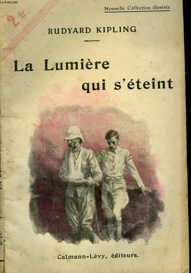 LA LUMIERE QUI S'ETEINT - Rudyard Kipling