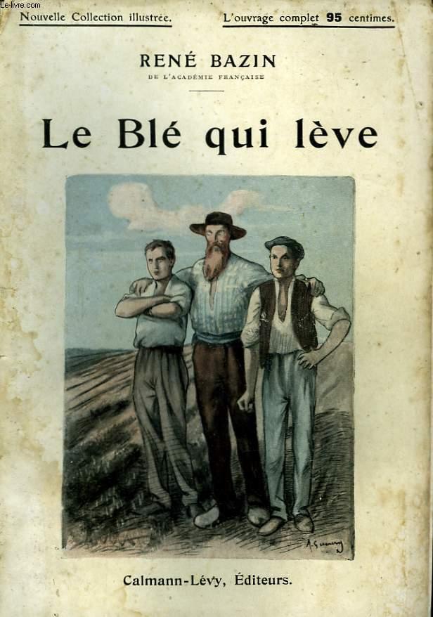 LE BLE QUI LEVE. NOUVELLE COLLECTION ILLUSTREE N° 59.
