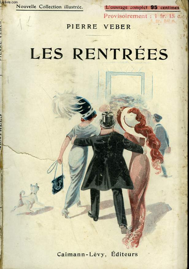 LES RENTREES. NOUVELLE COLLECTION ILLUSTREE N° 67.