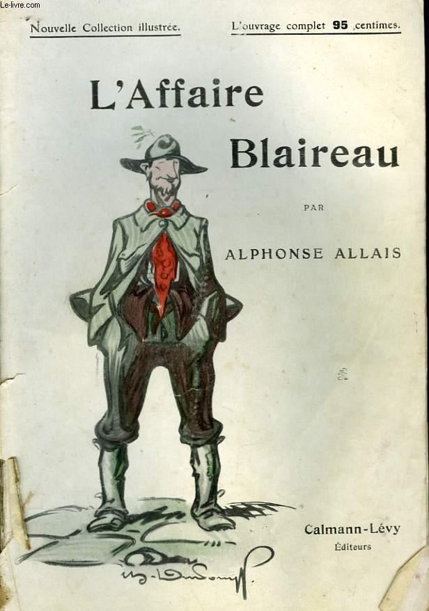 L'AFFAIRE BLAIREAU. NOUVELLE COLLECTION ILLUSTREE N° 69.