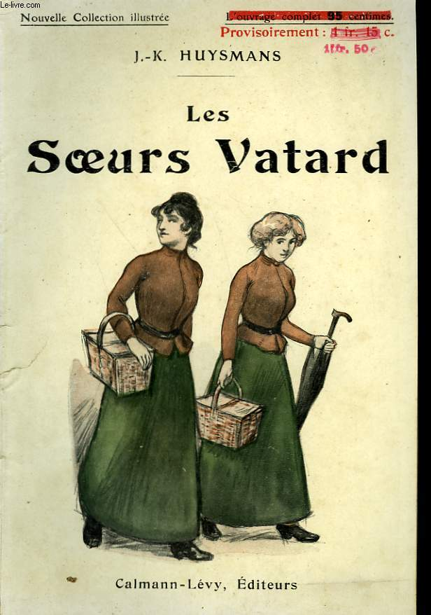LES SOEURS VATARD. NOUVELLE COLLECTION ILLUSTREE N° 72.