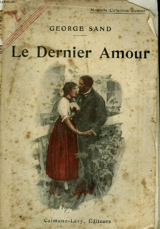 LE DERNIER AMOUR. NOUVELLE COLLECTION ILLUSTREE N° 90.