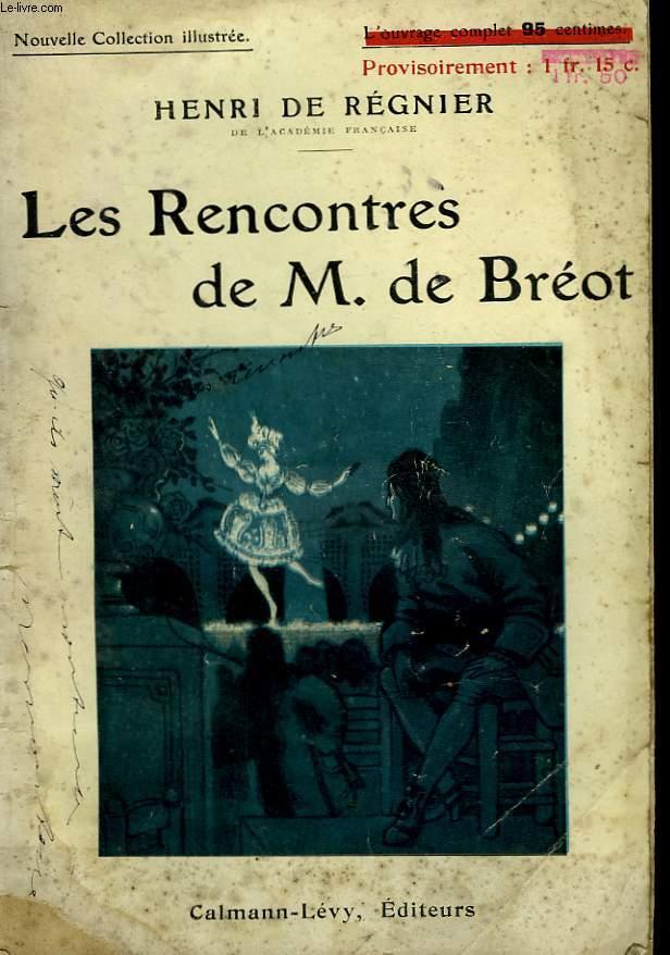 LES RENCONTRES DE M. DE BREOT. NOUVELLE COLLECTION ILLUSTREE N° 102.