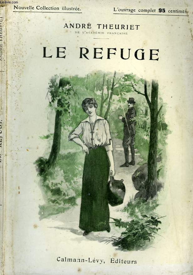 LE REFUGE. NOUVELLE COLLECTION ILLUSTREE N° 103.