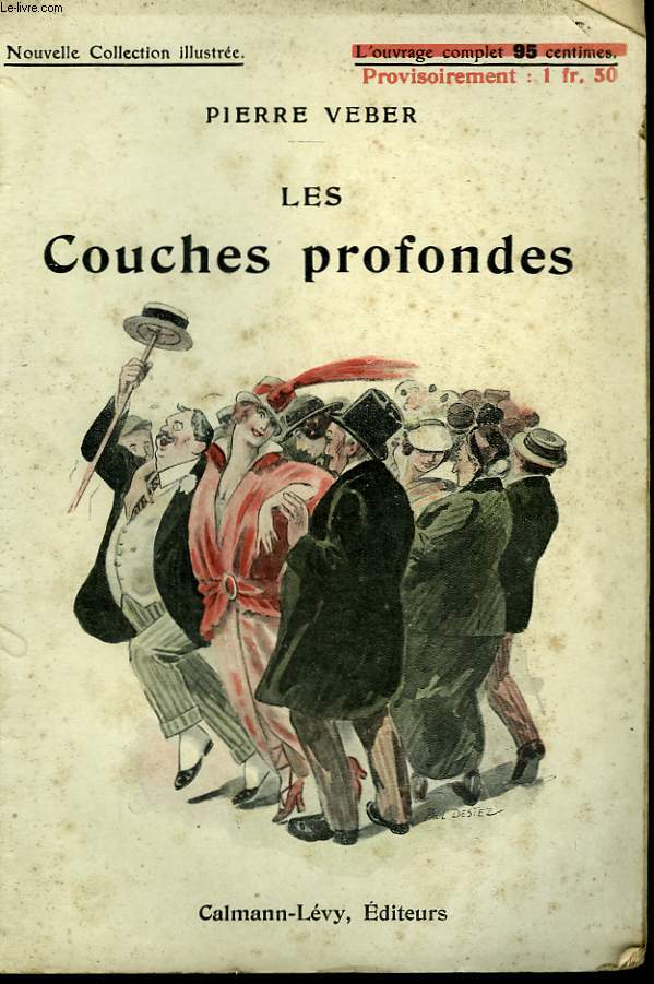 LES COUCHES PROFONDES. NOUVELLE COLLECTION ILLUSTREE N° 105.