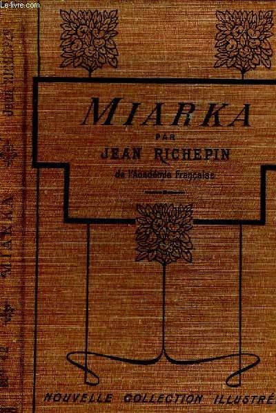 MIARKA. NOUVELLE COLLECTION ILLUSTREE N° 42