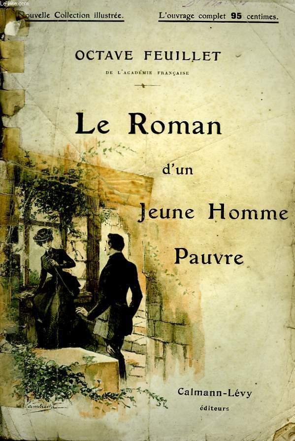 LE ROMAN D'UN JEUNE HOMME PAUVRE. NOUVELLE COLLECTION ILLUSTREE.