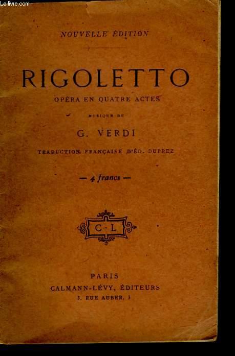 RIGOLETTO. OPERA EN 4 ACTES.