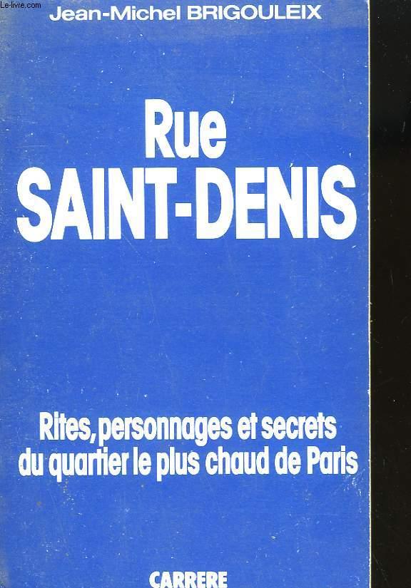 RUE SAINT-DENIS.