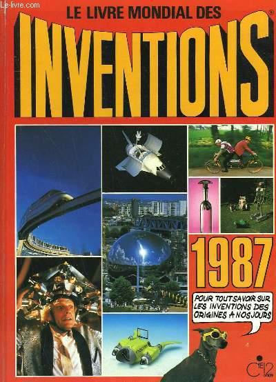 LE LIVRE MONDIAL DES INVENTIONS. 1987.