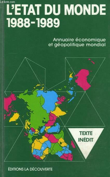 L'ETAT DU MONDE. 1988-1989.