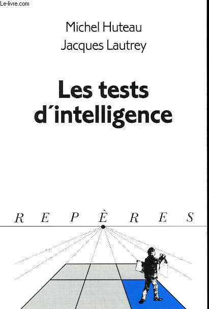 LES TESTS D'INTELLIGENCE. COLLECTION REPERES N° 229