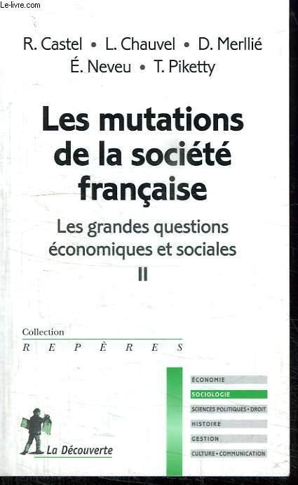 LES MUTATIONS DE LA SOCIETE FRANCAISE. COLLECTION REPERES N° 489