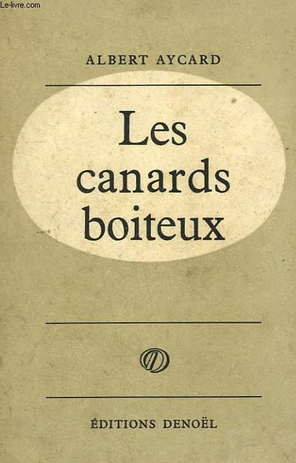 LES CANARDS BOITEUX.