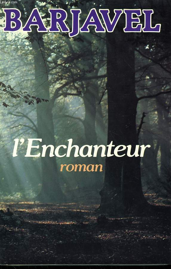 L'ENCHANTEUR.