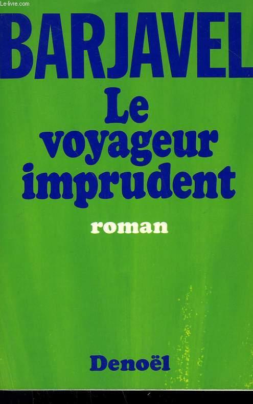 LE VOYAGEUR IMPRUDENT.