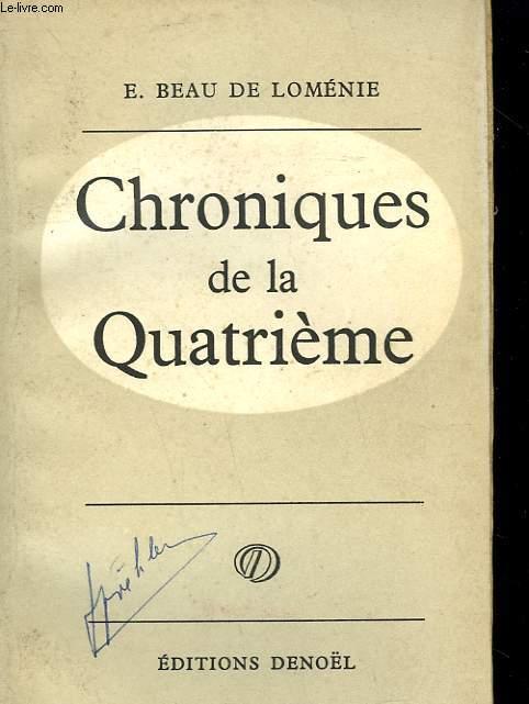 CHRONIQUES DE LA QUATRIEME.