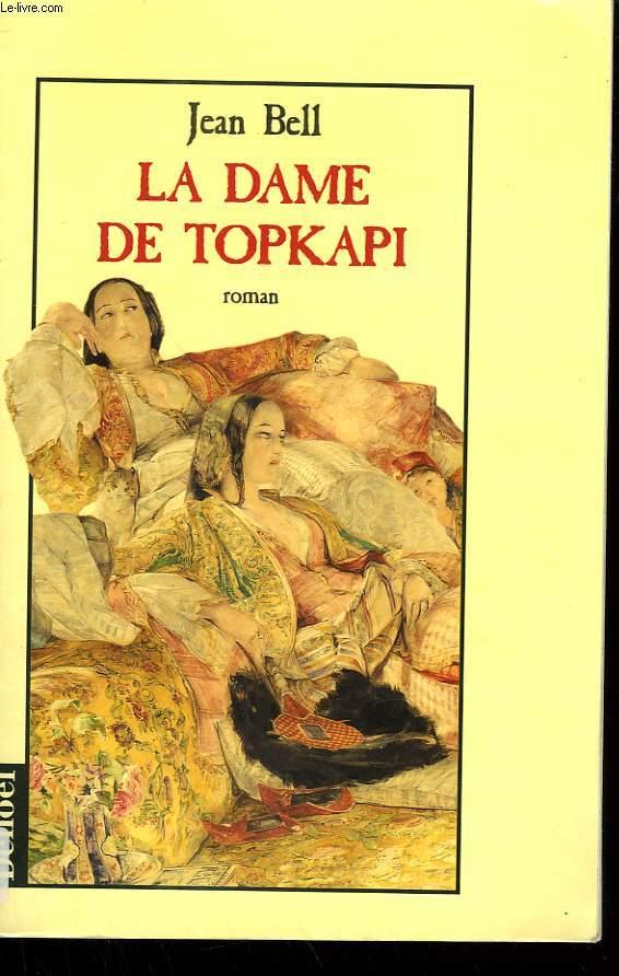 LA DAME DE TOPKAPI.