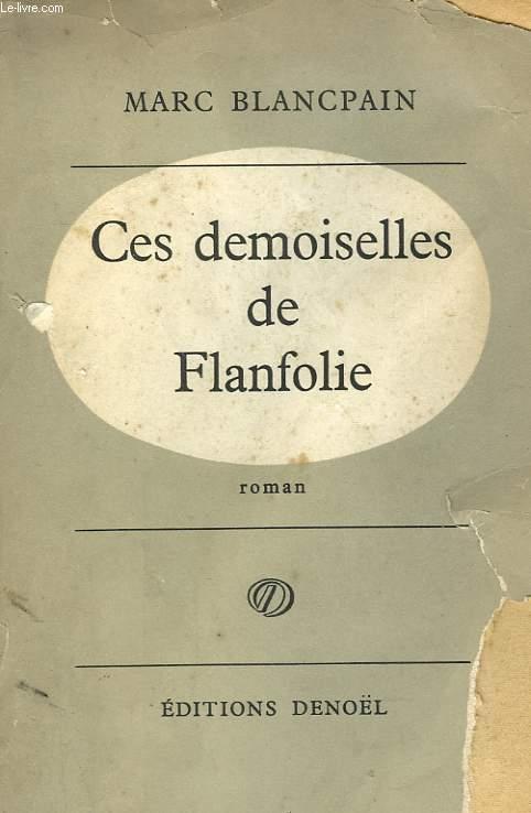 CES DEMOISELLES DE FLANFOLIE.
