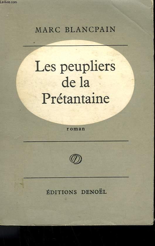 LES PEUPLIERS DE LA PRETANTAINE.
