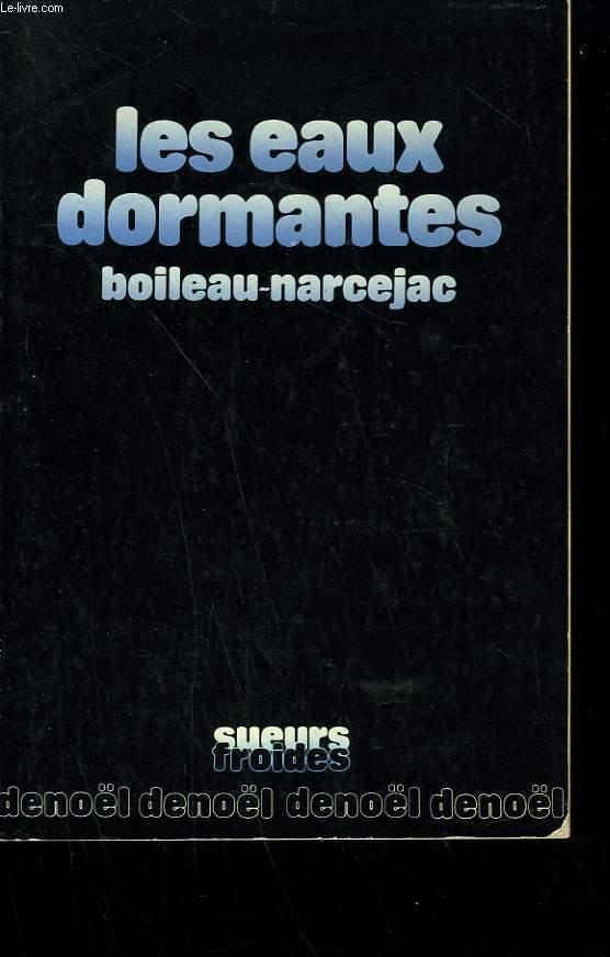 LES EAUX DORMANTES.