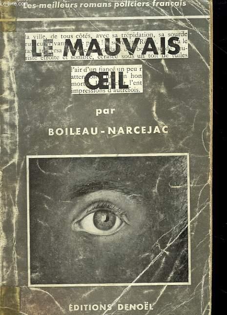 LE MAUVAIS OEIL.