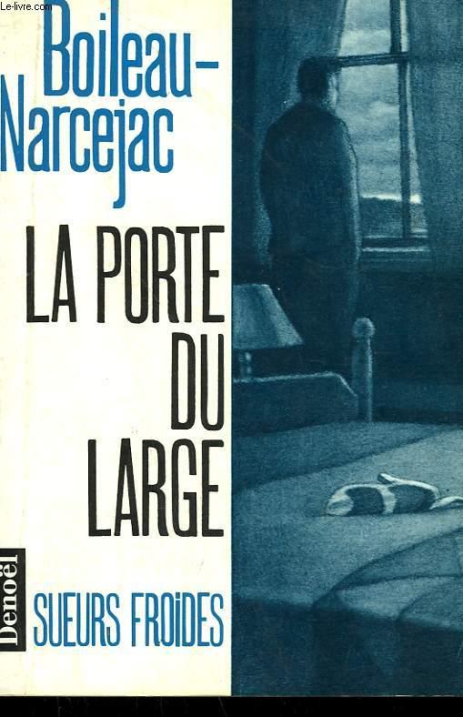LA PORTE DU LARGE.