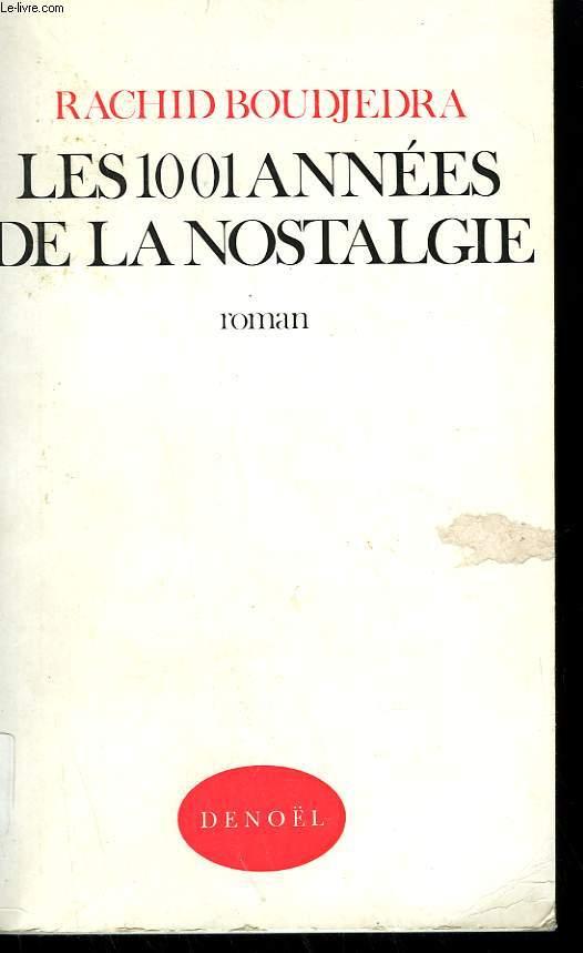 LES 1001 ANNEES DE LA NOSTALGIE.