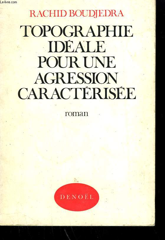 TOPOGRAPHIE IDEALE POUR UNE AGRESSION CARACTERISEE.