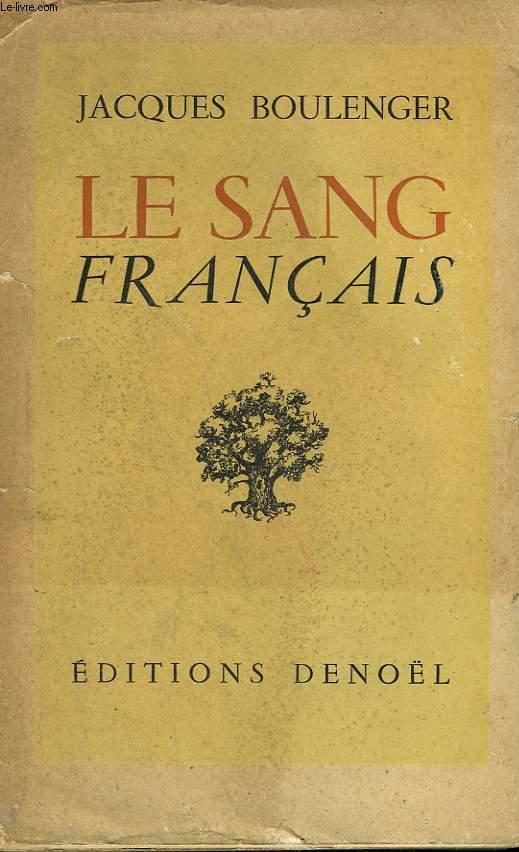 LE SANG FRANCAIS.